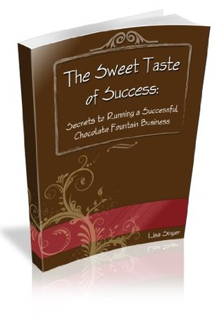 Sweet Taste of Success..Secrets to Running a Successful Chocolate Fountain Business