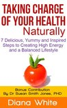 Taking Charge of Your Health Naturally