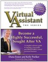Virtual Assistant - The Series: Become a Highly Successful, Sought After VA