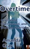 Overtime (Orgy at the Office)