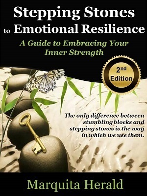 Read Stepping Stones to Emotional Resilience: A Guide to Embracing Your Inner Strength by Marquita Herald ePub