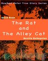 The Rat And The Alley Cat (Quick Read True Stories)