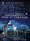 Song of Unmaking (Luna) (White Magic - Book 2)