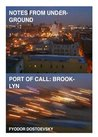 Notes from Underground: Port of Call: Brooklyn
