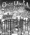 Once Upon a Graveyard Dreary