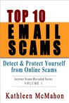 Top 10 Email Scams (Internet Scams Revealed)
