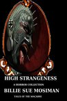 High Strangeness: Tales of the Macabre