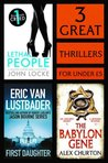 3 Great Thrillers: First Daughter, The Babylon Gene, Lethal People