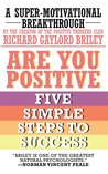 Are You Positive : Five Simple Steps To Success