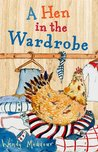 A Hen in the Wardrobe (Cinnamon Grove)