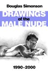 Drawings of the Male Nude 1990-2000