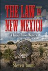 The Law In New Mexico: A Turner Brown Western (Turner Brown Westerns)
