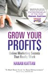 Grow Your Profits - Online Marketing Secrets That Really Work