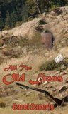 All the Old Lions (Thea Barlow Wyoming mystery series)