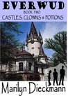EVERWUD Book Two - CASTLES, CLOWNS & POTIONS