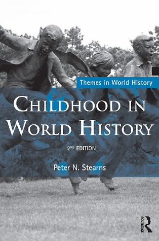 Download free Childhood in World History (Themes in World History) RTF