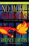 No More Tomorrows (Zane Presents)