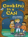 Cooking in a Can: More Campfire Recipes for Kids (Activities for Kids)