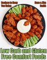 Low Carb and Gluten Free Comfort Foods by Dave Smith