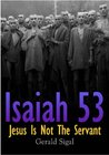 Isaiah 53: Jesus Is Not The Servant
