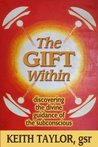 The Gift Within: discovering the divine guidance of the subconscious