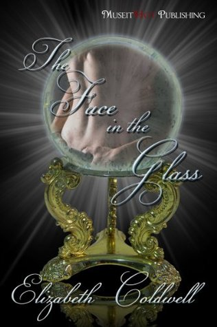 Face in the Glass by Elizabeth Coldwell