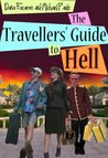 The Travellers' Guide To Hell