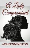 A Lady Compromised (The Ladies)