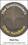 The Scoutmaster's Other Handbook