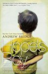 Hope's Boy: The Tragic True Story of a Frightened Little Boy that No One Loved