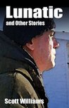 Lunatic and Other Stories