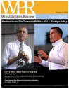 Election Issue: The Domestic Politics of U.S. Foreign Policy (World Politics Review Features)