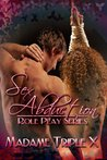 Sex Abduction (Role Play Series)