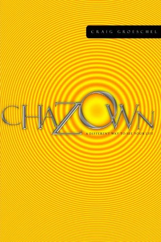 "Chazown: ""khaw-ZONE"" - A Different Way to See Your Life"