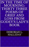 In the Time of Mourning by Deborah L. Halliday