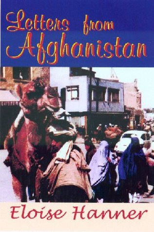 Letters from Afghanistan  by  Eloise Hanner