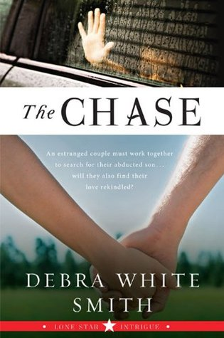 The Chase  by  Debra White Smith