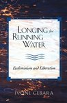 Longing for Running Water: Ecofeminism and Liberation (Biblical Reflections on Ministry)