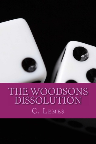 Dissolution (The Woodsons #1)