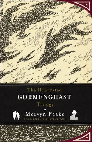 The Illustrated Gormenghast Trilogy Gormenghast 1-3