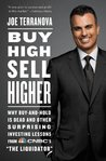 Buy High, Sell Higher: Why Buy-And-Hold Is Dead And Other Investing Lessons from CNBC's The Liquidator