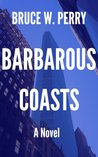 Barbarous Coasts (Karl Standt)
