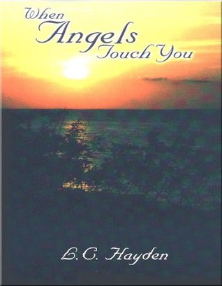 When Angels Touch You