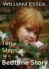 Ten Steps to a Bedtime Story