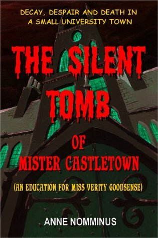The Silent Tomb of Mr Castletown  by  Anne Nomminus