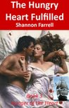The Hungry Heart Fulfilled (The Hunger of the Heart Series)