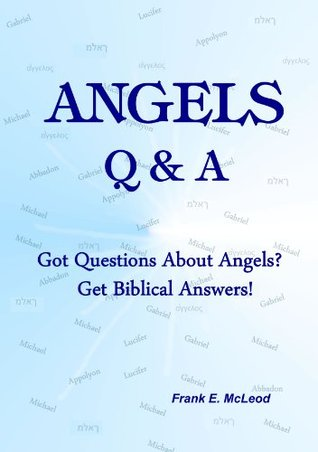 Angels Q & A!  by  Fank McLeod
