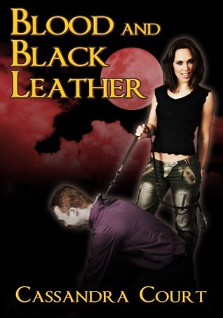 Blood and Black Leather