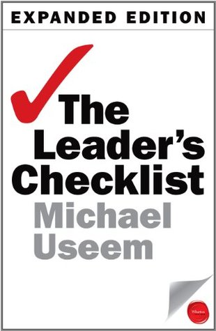 The Leader's Checklist by Michael Useem