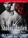 Shadow Justice [Moon Magic 1] (Siren Publishing Classic)